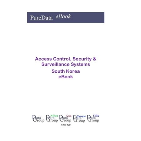 Access Control, Security & Surveillance Systems in South Korea - eBook Access Control Systems Llc