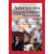 Adventures from the Ghetto to the Mainstream - eBook