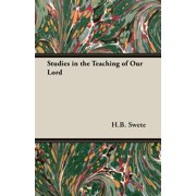 Studies in the Teaching of Our Lord