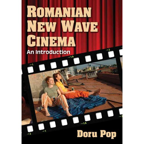 Romanian New Wave Cinema: An Introduction