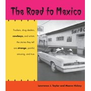 The Road to Mexico - eBook