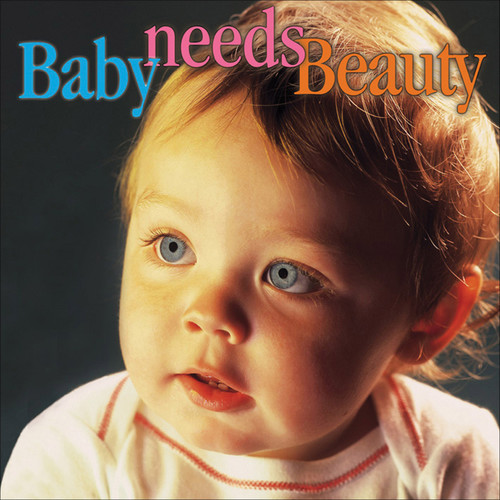 Baby Needs Beauty / Various