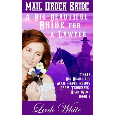 A Big Beautiful Bride for a Lawyer (Mail Order Bride) - eBook for $<!---->