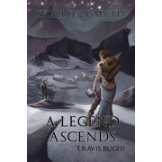 A Legend Ascends - eBook