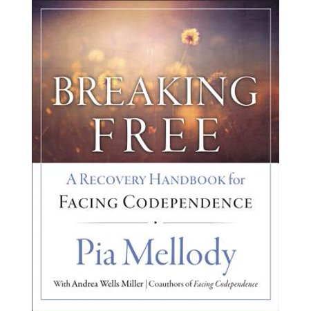 Breaking Free : A Recovery Handbook for ``facing