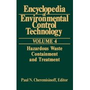 Encyclopedia of Environmental Control Technology: Encyclopedia of Environmental Control Technology: Volume 4: Containment and Treatment (Hardcover)