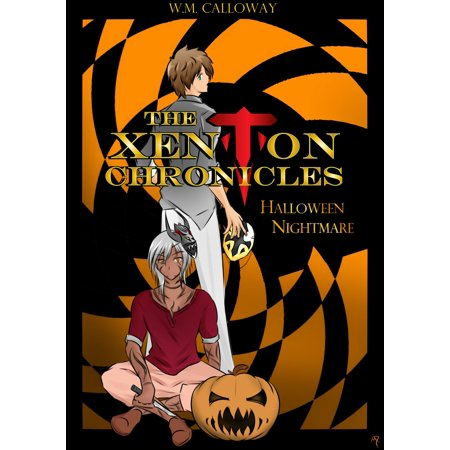 This Is Halloween Nightmare Revisited (The Xenton Chronicles: Halloween Nightmare -)