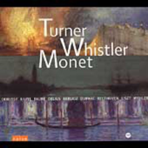 Turner Whistler Monet / Various
