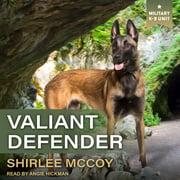 Valiant Defender - Audiobook