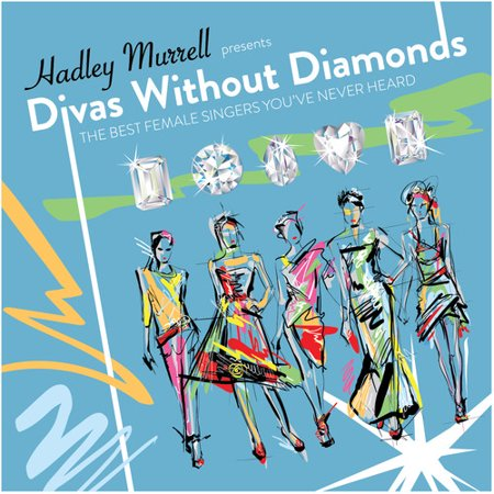 Divas Without Diamonds: Best Female Singers / Var