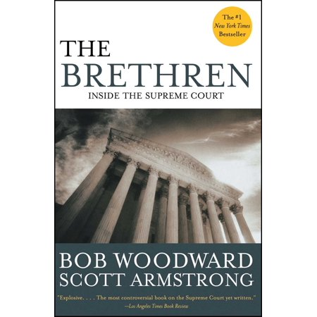 The Brethren : Inside the Supreme Court (The Nine Inside The Supreme Court Summary)