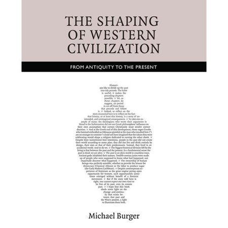 The Shaping Of Western Civilization  From Antiquity To The Present