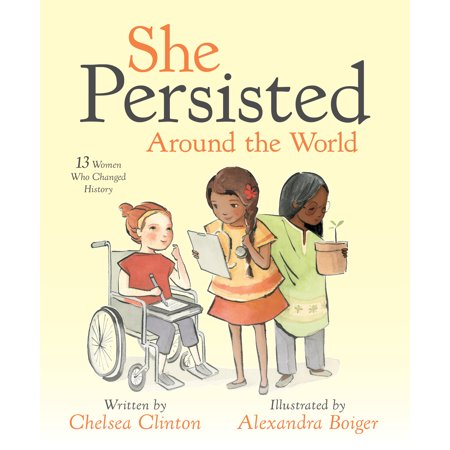 She Persisted Around the World: 13 Women Who Changed History (Hardcover) - Who Has The Cheapest School Supplies