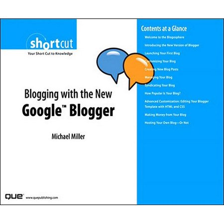Blogging with the New Google Blogger (Digital Short Cut) -