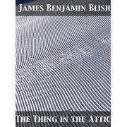 The Thing in the Attic - eBook
