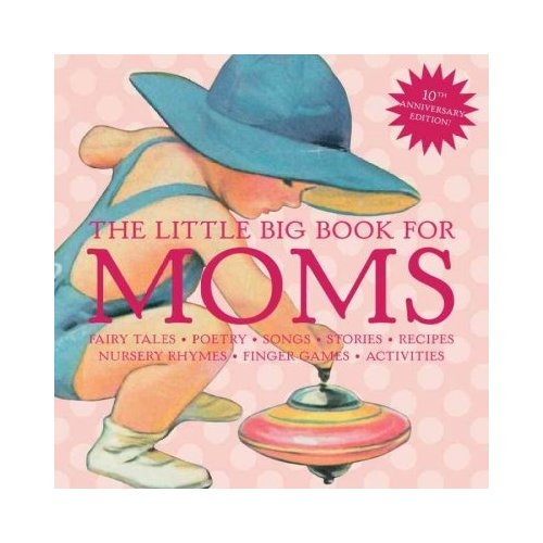The Little Big Book for Moms