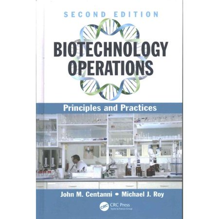 Biotechnology Operations  Principles And Practices