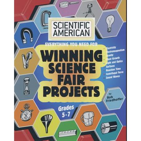 Scientific American, Winning Science Fair Projects, Grades (Basketball Science Fair Projects For 8th Grade)