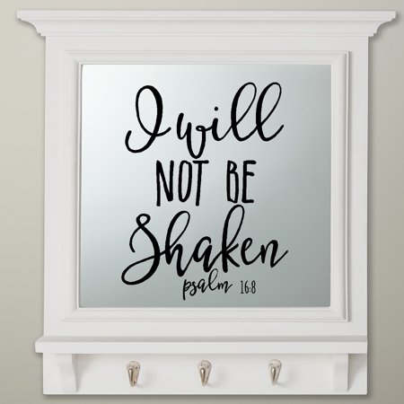 """Decal ~ Scripture: I will not be Shaken: Psalm 16:8 ~ Wall Decal 13"""" x 17"""" Blk"""