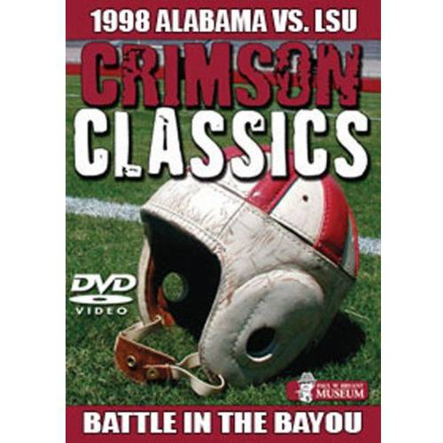 1998 Alabama Vs. LSU: Crimson Classics - Battle In The Bayou