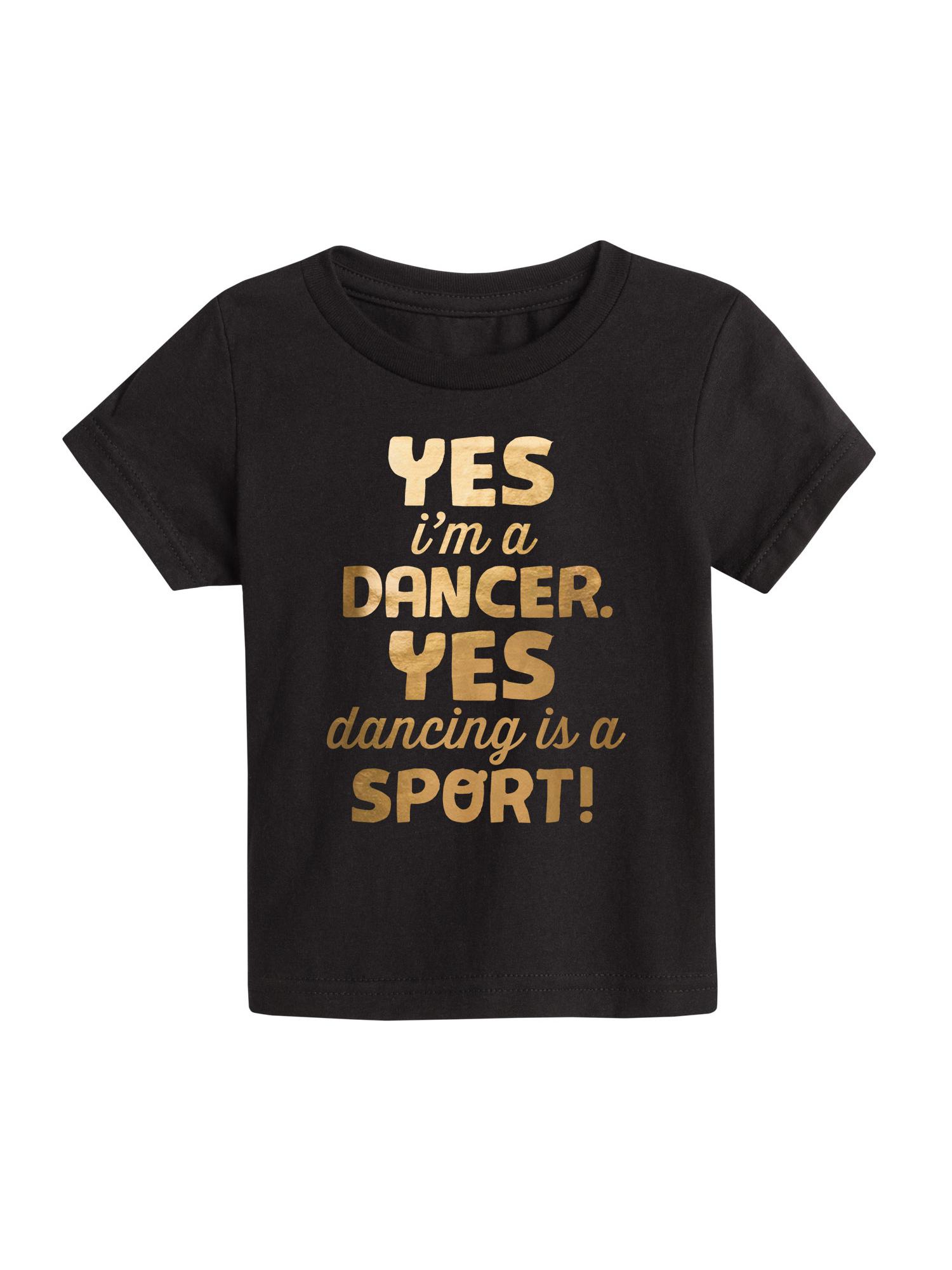 Yes Im A Dancer Gold Foil - Toddler Short Sleeve Tee