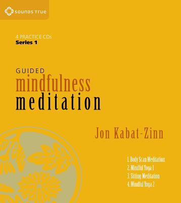 Guided Mindfulness Meditation Series 1: A Complete Guided Mindfulness Meditation Program from Jon Kabat-Zinn (Audiobook)