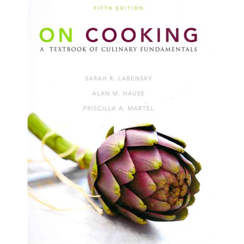 On Cooking: A Textbook of Culinary Fundamentals [With Study Guide]