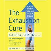 The Exhaustion Cure - Audiobook