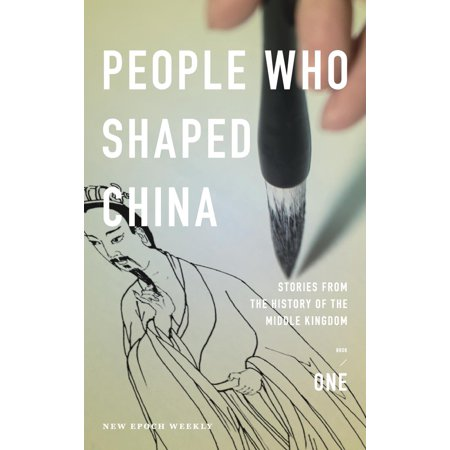 History of China: People Who Shaped China: Stories from the History of the Middle Kingdom (Book Weekly)