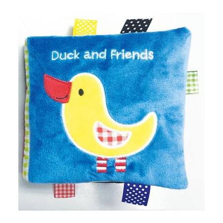 - Duck and Friends : A Soft and Fuzzy Book Just for Baby!