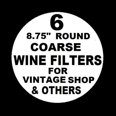 6 WINE FILTER PADS COARSE 8.75
