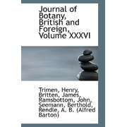 Journal of Botany, British and Foreign, Volume XXXVI