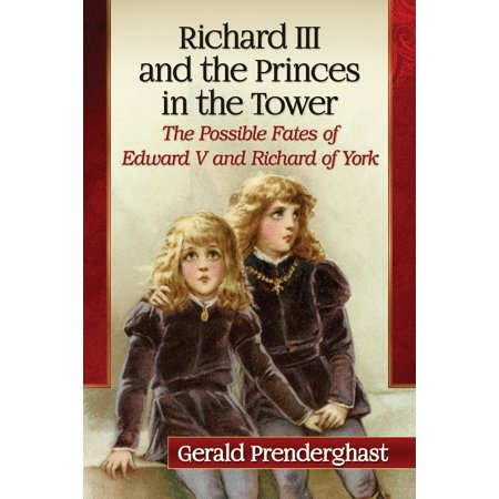 Richard III and the Princes in the Tower - eBook