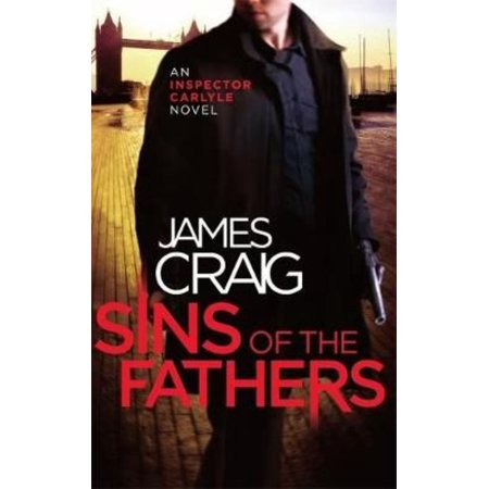 Sins Of The Fathers  Inspector Carlyle   Paperback