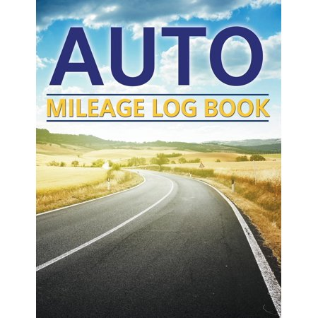 Auto Mileage Log Book (Paperback)