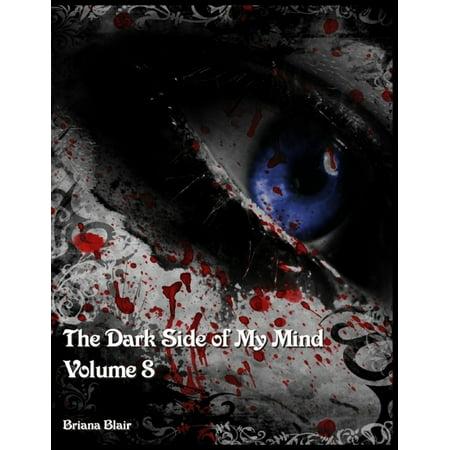 The Dark Side of My Mind - Volume 8 - eBook