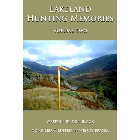 Lakeland Hunting Memories: Volume Two - (The Lakeland Mall)
