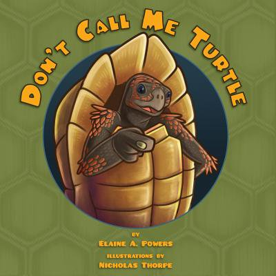 Don't Call Me Turtle