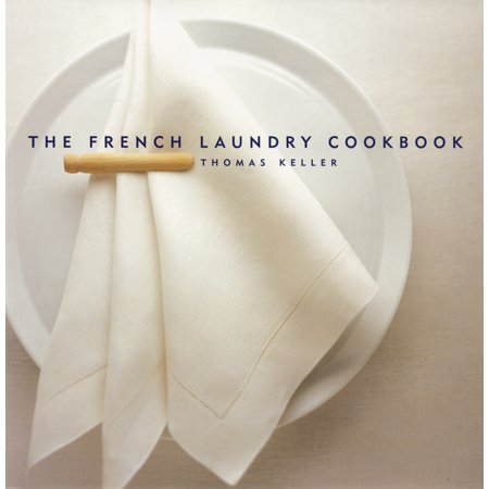 French Laundry Cookbook - Hardcover (Best Thomas Keller Cookbook)