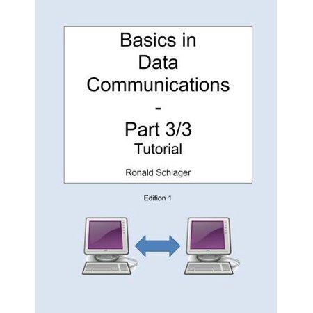 Basics In Data Communications   Part 3 3  Tutorial