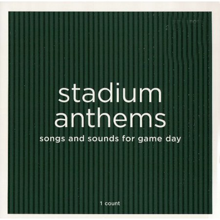 Stadium Anthems Songs And Sounds For Game Day By N A  0100 01 01