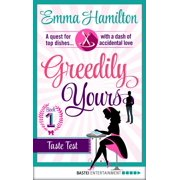 Greedily Yours - Episode 1 - eBook