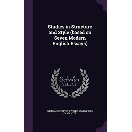 Studies in Structure and Style (Based on Seven Modern English Essays) - image 1 of 1