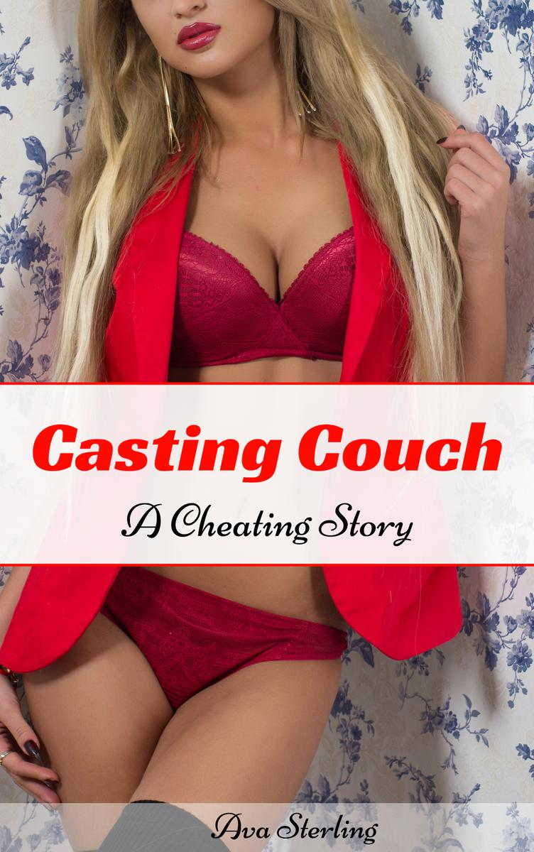 Casting Couch: A Cheating Story   EBook