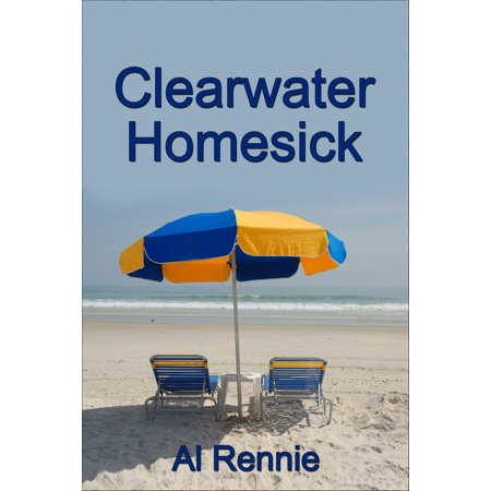 Clearwater Homesick - eBook (Mall Clearwater)