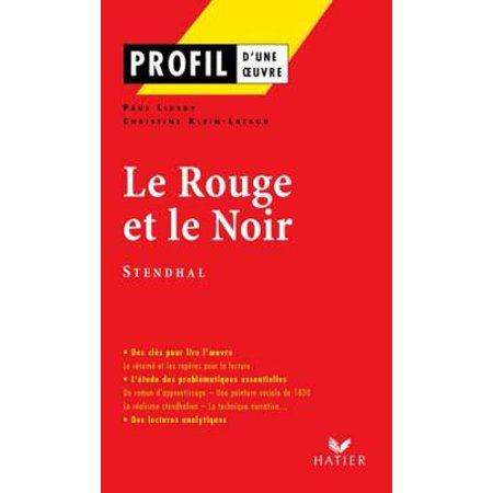 Profil - Stendhal (Henri Beyle, dit) : Le Rouge et le Noir - eBook
