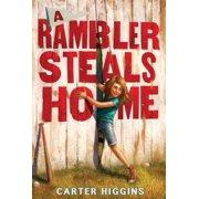 A Rambler Steals Home - eBook