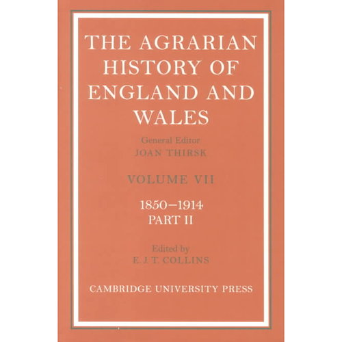 The Agrarian History of England and Wales 2 Volume Set: Volume 7, 1850 1914