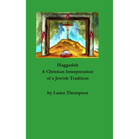 Haggadah: A Christian Interpretation of a Jewish Tradition - - Christian Tradition Of Halloween