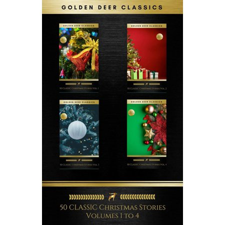 50 Classic Christmas Stories Maxipack: 100+ Authors, 200 Novels, Novellas, Stories, Poems & Carols (Golden Deer Classics) -
